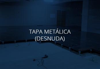 TAPA METALICA DESNUDA..